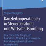 Stephan Wollgarten: Kanzleikooperationen in Steuerberatung und Wirtschaftsprüfung
