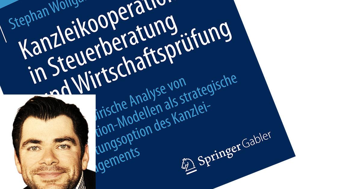Stephan Wollgarten: Kooperationen in Steuerberatung und Wirtschaftsprüfung