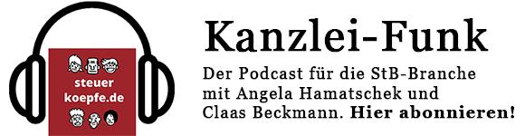Kanzlei-Funk: Der Podcast für die StB-Branche mit Angela Hamatschek und Claas Beckmann