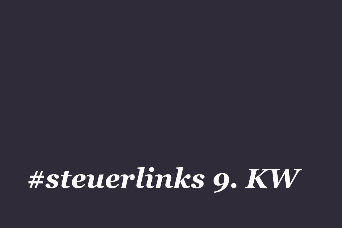 #steuerlinks 9. KW