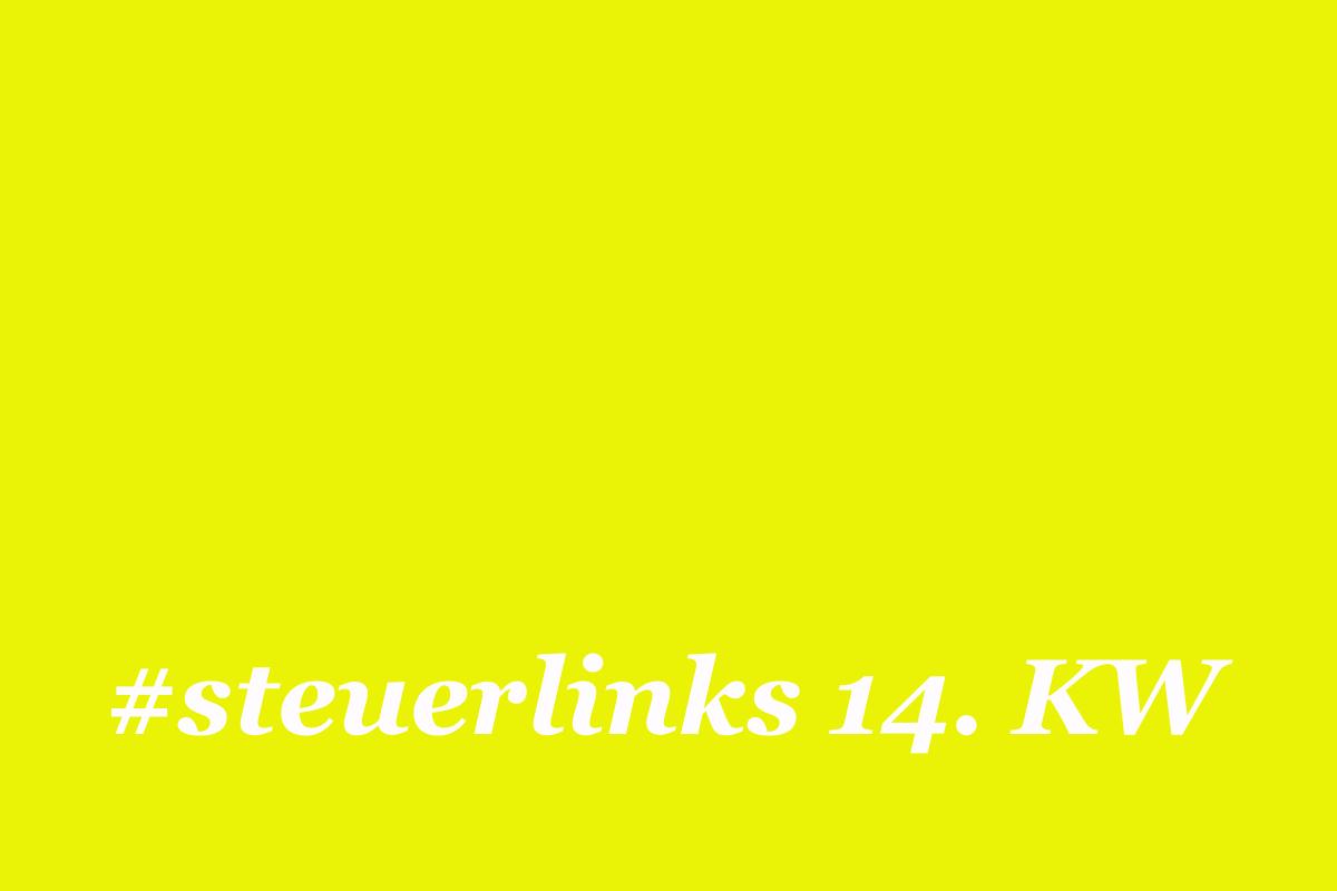 steuerlinks 14. KW