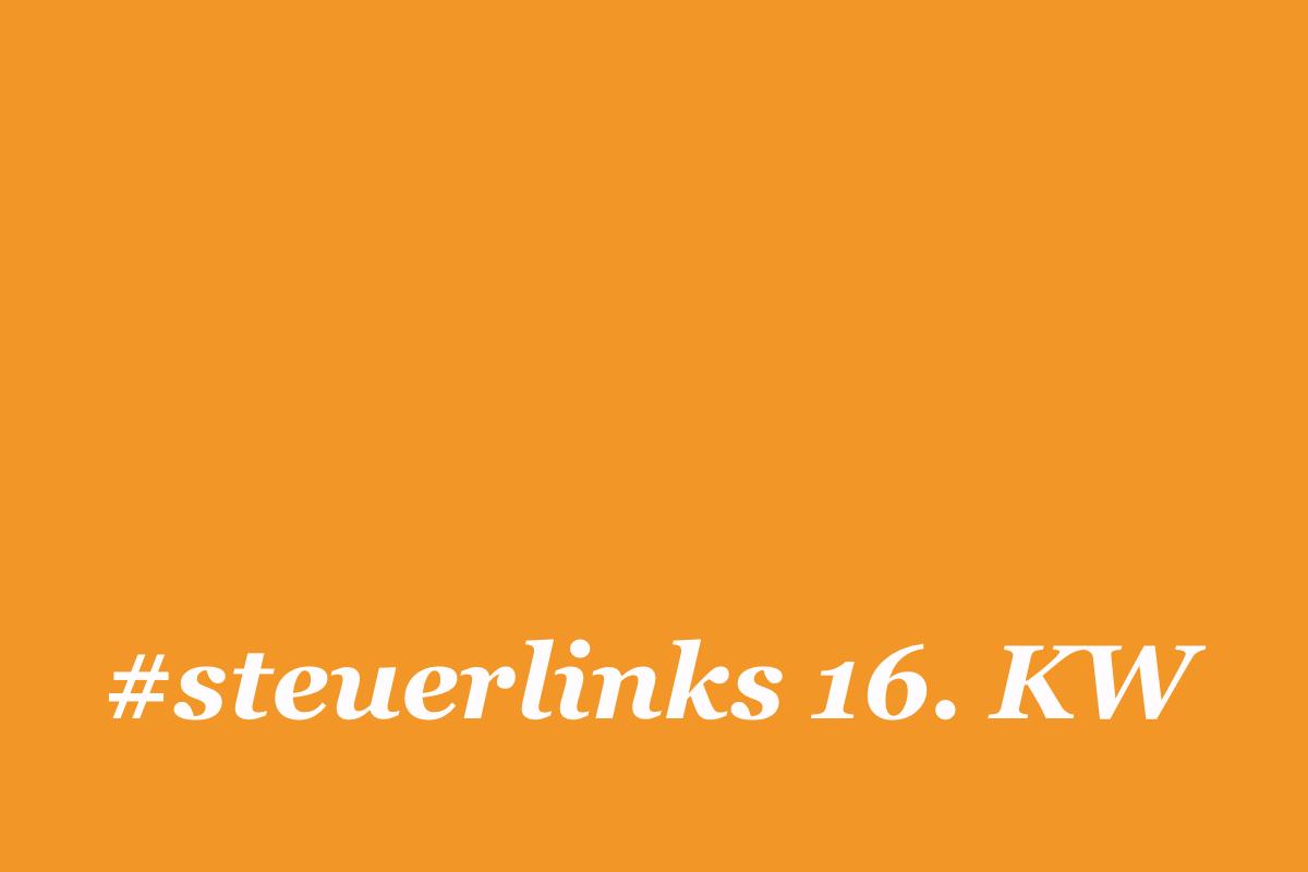 steuerlinks 16. KW