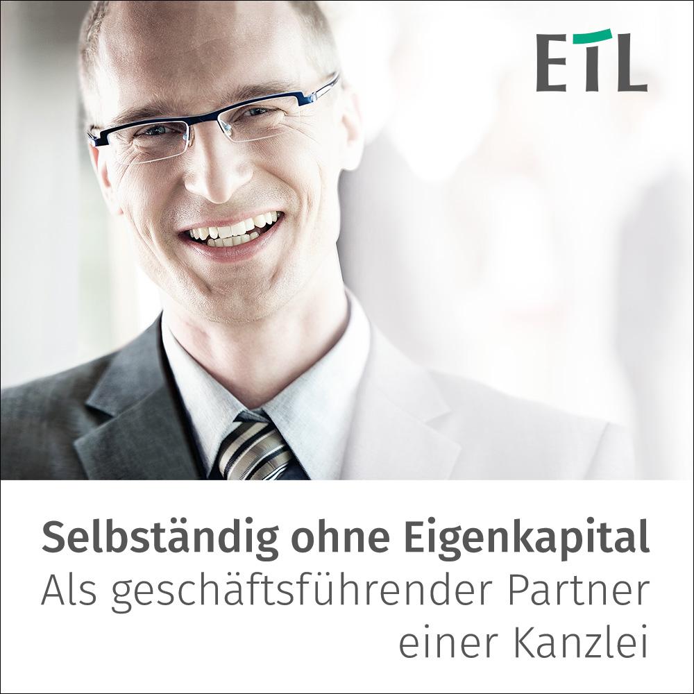 ETL – Selbstständigkeit ohne Eigenkapital. Als geschäftsführender Partner einer Kanzlei.