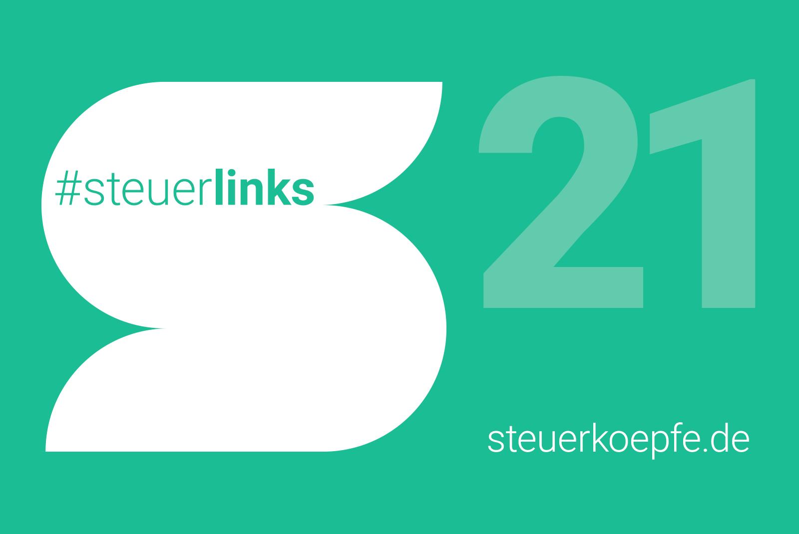 #steuerlinks 21. KW - Steuerköpfe