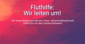 VIP-Steuerköpfe spendet pro neuer Jahresmitgliedschaft 2000 Euro an das Caritas Hilfswerk